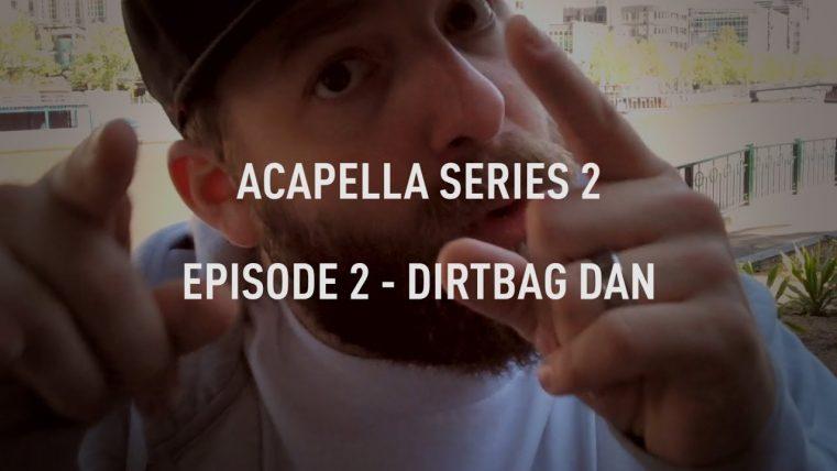 Acapella-series-S02E02-Dirtbag-Dan